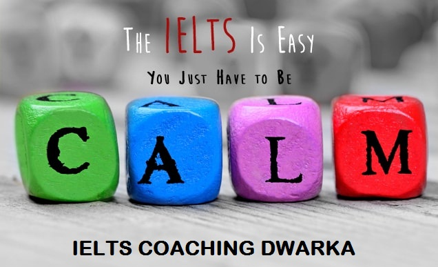 How to score high in IELTS exam - IELTS Coaching in Dwarka | Delhi