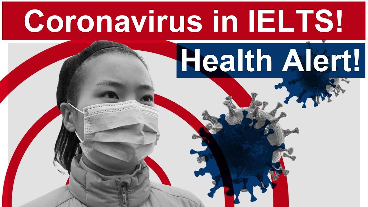 Corona Virus and IELTS: Everything you need to know